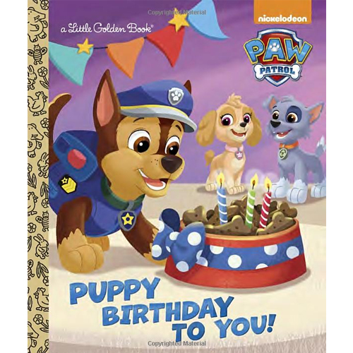 Puppy Birthday to You! (Paw Patrol) by Golden Books (Author) and Fabrizio Petrossi (Illustrator)